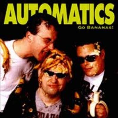Automatics, The (2) - Go Bananas! Музыкальный интернет магазин ЕВРОДИСК.