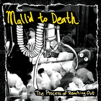 "Mall'd to Death - The Process of Reaching Out 7"" +MP3 download"