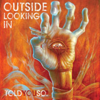 Outside Looking In - TOLDYOUSO