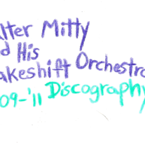 Walter Mitty & His Makeshift Orchestra - Discography Cassette