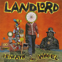Landlord - Beneath The Wheel (Gold Vinyl)