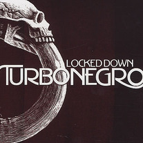 "TURBONEGRO ""Locked Down"" CD"