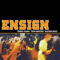 "Ensign ""Three Years Two Months Eleven Days"" CD"
