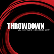 "Throwdown ""You Don't Have to be Blood to be Family"" CD"
