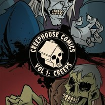 Creephouse Comics Vol 1: Creeps