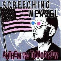 Screeching Weasel - Anthem For A New Tomorrow LP (Colored Vinyl)