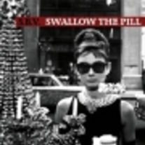 "SBV ""Swallow The Pill"" (Refuse)"