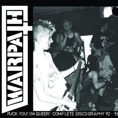 Warpath - fuck you, i'm queer! discography lp