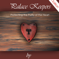 E-book / The Palace Keepers, Protecting the Purity of the Heart