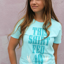"""This Shirt Fed 40 People"" - Women's Light Blue"