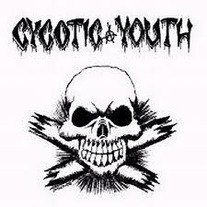 "CYCOTIC YOUTH ""self titled"" LP"