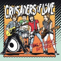 "Crusaders of  Love ""Take It Easy…. But Take It"" LP"