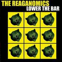 "The Reaganomics ""Lower The Bar"" CD  CCCP 142-2"