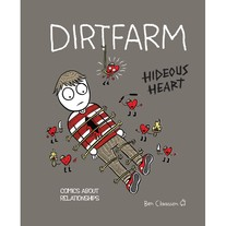 DIRTFARM: Hideous Heart Book