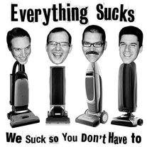 "Everything Sucks ""We Suck so You Don't Have To"" flexi 7"""