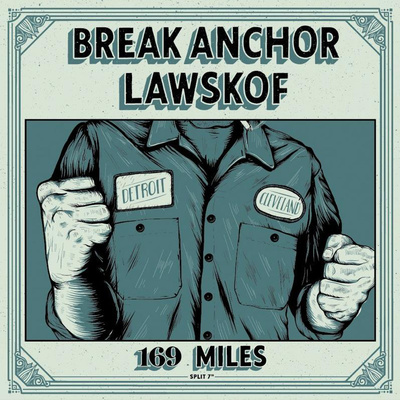 "Break anchor-lawskof ""169 miles"" 7"""