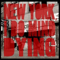 New York, I Do Mind Dying- EP