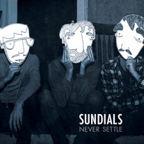 "Sundials ""Never Settle"" CD"