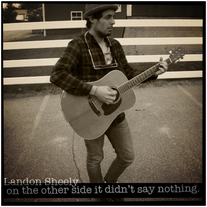 Landon Sheely | On The Other Side, It Didn't Say Nothing! (digital download)