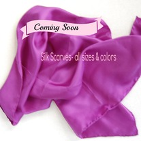 Coming Soon! Silk Scarves