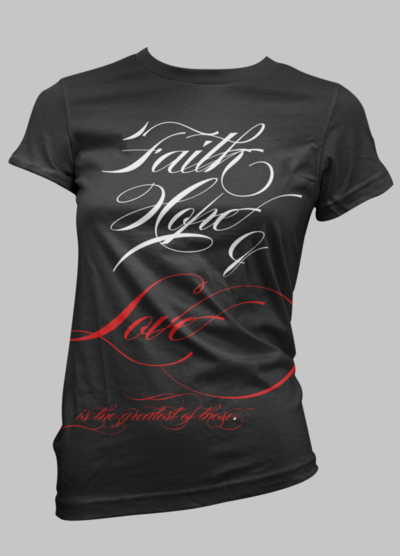 "[pre-order / limited] ladies' ""faith, hope, & love"" t-shirt"