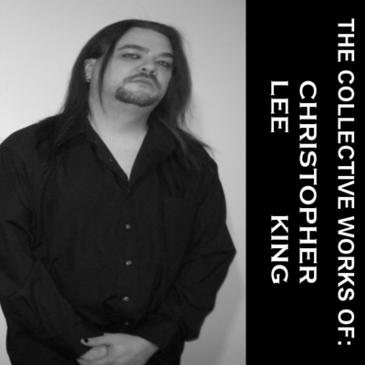 The collective works of: christopher lee king digital copy