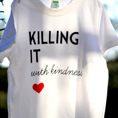 Killing it with kindness short sleeve tee