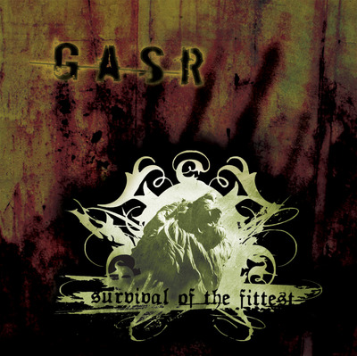 Gasr - 'survival of the fittest'