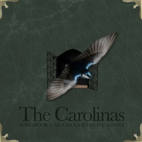 The Carolinas - Songbook 1: Moonlight or The Ghost