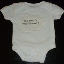 I'm Keepin' Up with the Jones'! $$ Onesie-Baby Connection Size 0-3 Months