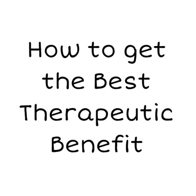 How to get the maximum therapeutic benefit