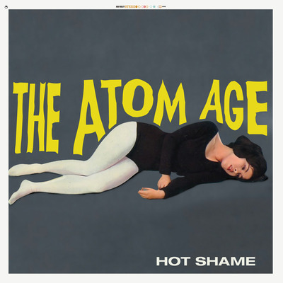 "The atom age ""hot shame"" cd / slipmat"