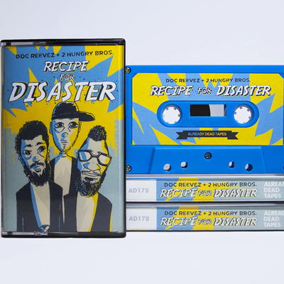 Doc reevez & 2 hungry bros. 'recipe for disaster' cassette (ad178)