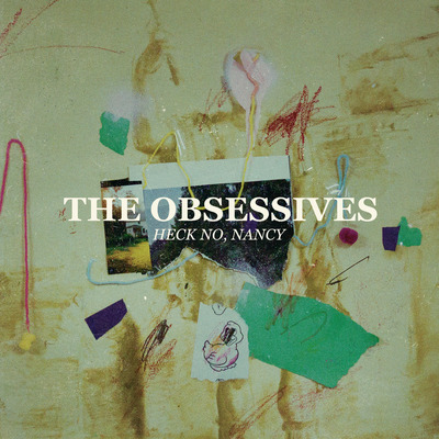 "The obsessives ""heck no, nancy"" 12"" vinyl"