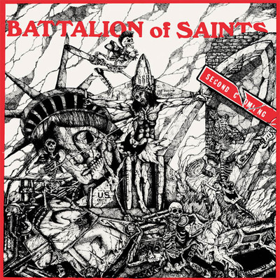 Battalion of saints • second coming lp