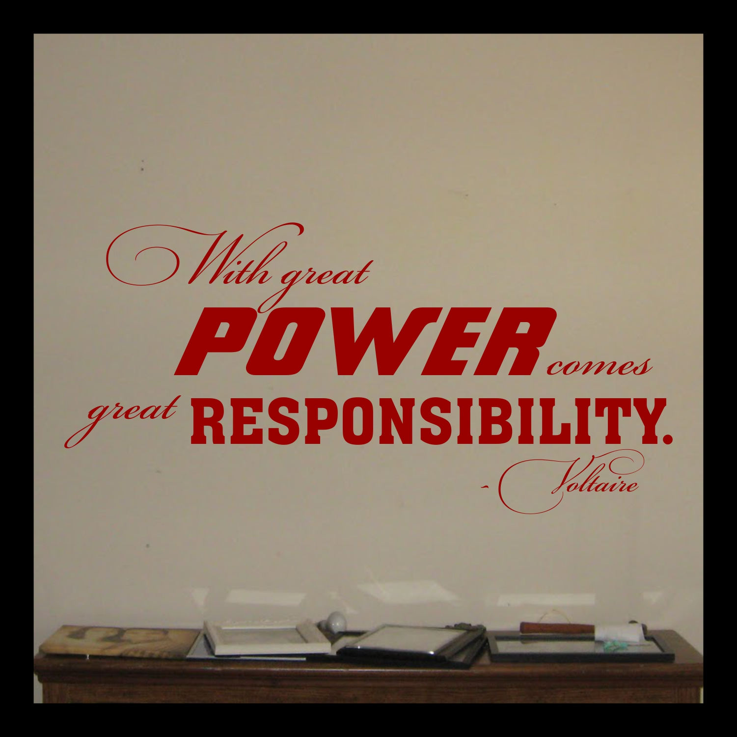 With Great Power Comes Great Responsibility Quote Vinyl