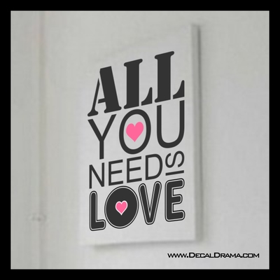 Decal Drama All You Need Is Love John Lennon The Beatles Lyrics