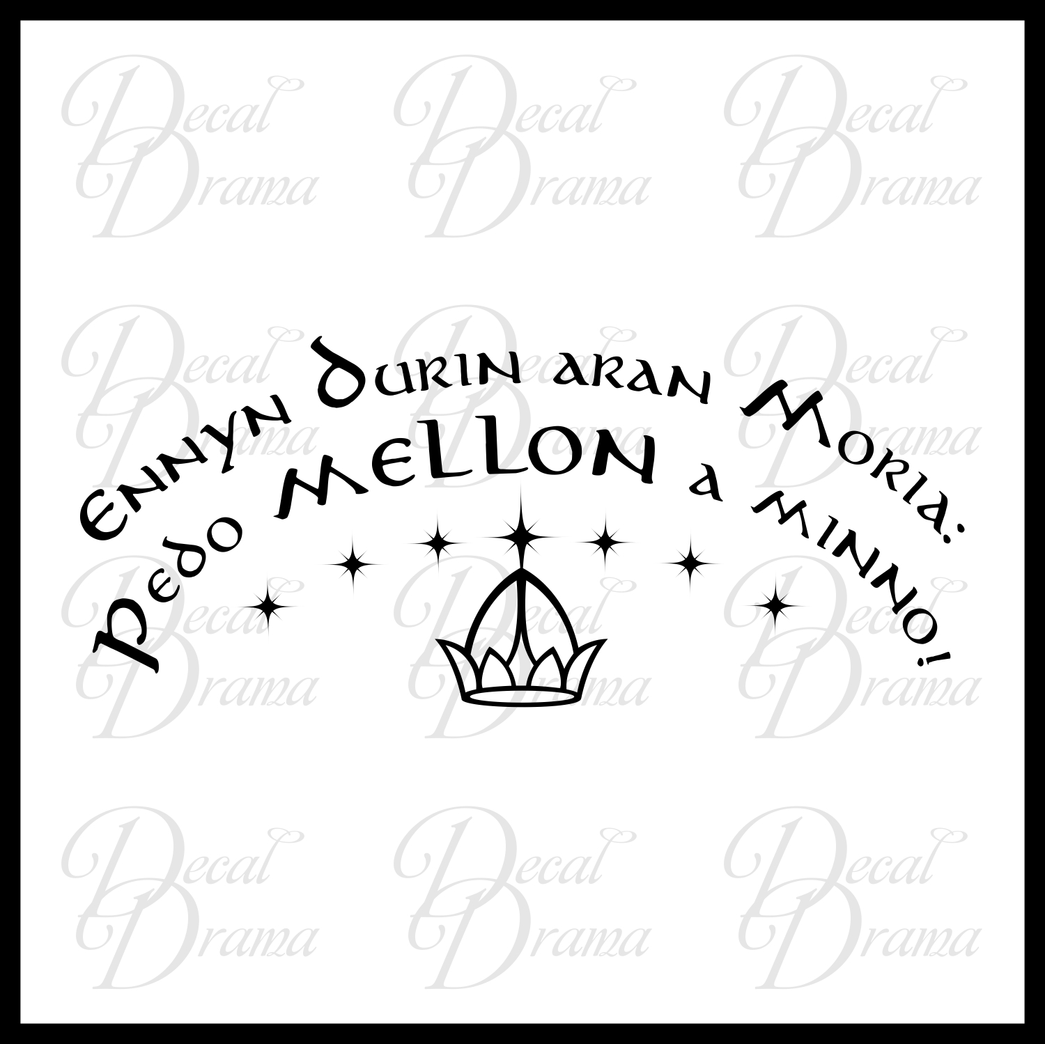 Decal drama ennyn durin aran moria pedo mellon a minno lord of ennyn durin aran moria pedo mellon a minno lord of the rings inspired quote amipublicfo Choice Image