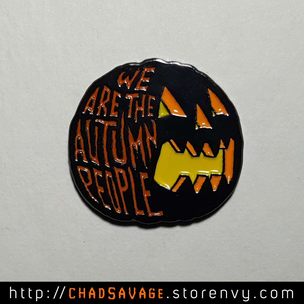 Amazing We Are The Autumn People Enamel Lapel Pin