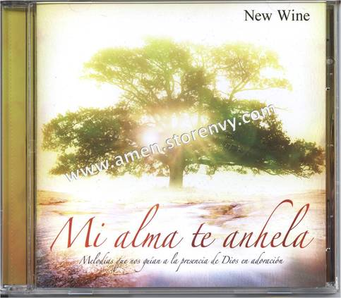 "CD: ""Mi Alma te Anhela"" por New Wine"