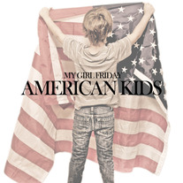 """American Kids"" (Hard Copy)"