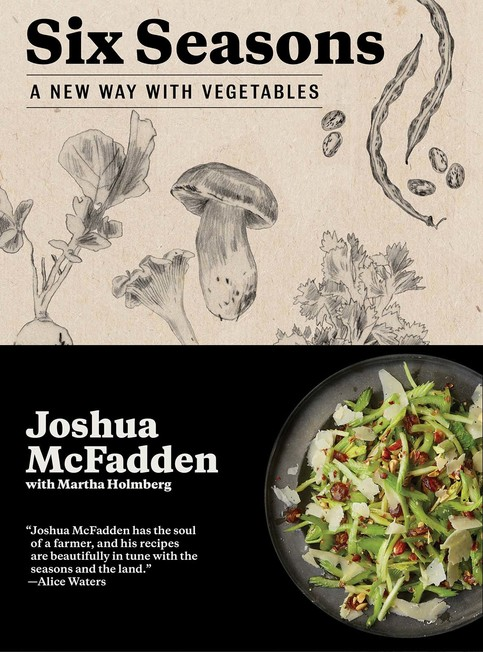 Rent To Own Smartphones >> Six Seasons: A New Way with Vegetables by Joshua McFadden · · Online Store Powered by Storenvy
