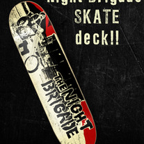 "THE NIGHT BRIGADE ""Sturgis, South Dakota or BUST"" Skate Deck (Catalog # SK8-02)"