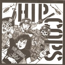 "Hip Cops ""In The Shadow of a Grinding Death"" 7"" EP"