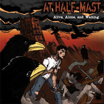 At Half-Mast - Alive, Alone, and Waiting CD