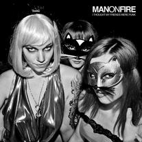 "Man On Fire - ""I Thought My Friends Were Punk"" 7"" + Download"