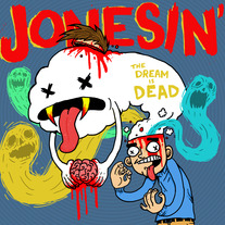 "Jonesin' - ""The Dream Is Dead"" 7"""