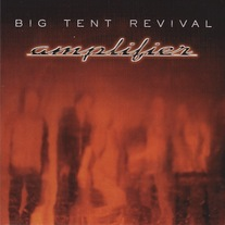 Big Tent Revival - Amplifier CD