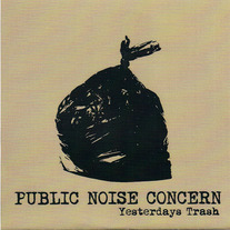 "Public Noise Concern: ""Yesterdays Trash"""