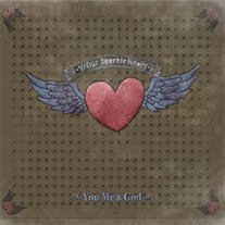 Y/Our Sparkle Heart-You, Me, and God CD